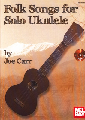 Mel Bay Folk Songs For Solo Ukulele